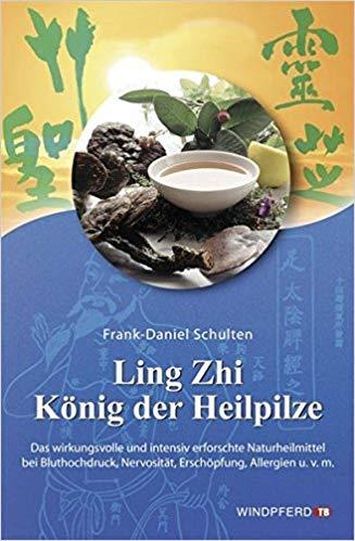 Ling-Zhi König der Heilpilze: Der chinesische Reishi, göttlicher Pilz der Unsterblichkeit.